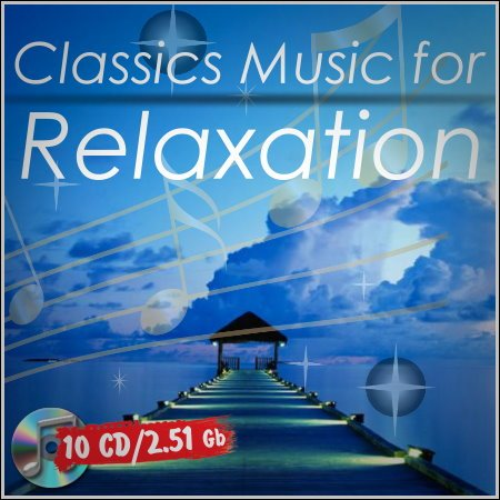 Classics Music for Relaxation (10 CD)