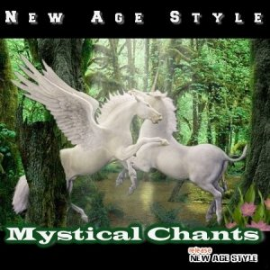 VA-New Age Style - Mystical Chants 1-2 (2011, 2013) MP3