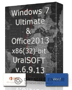 Windows 7 x86 Ultimate & Office 2013 UralSOFT v.6.9.13 (2013)