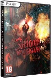 Shadow Warrior - Special Edition [v 1.0.4.0 + 5 DLC] (2013/PC/RUS|ENG) Repack от z10yded