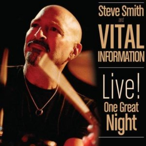Steve Smith - Vital Information Live One Great Night (2012) DVD5