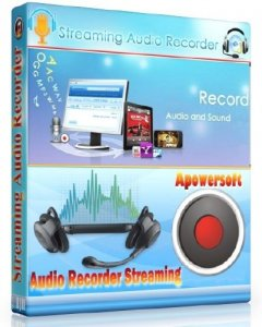 Apowersoft Streaming Audio Recorder 3.3.1 + Rus