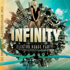 Dj Mix - Infinity Electro House Party (2013)