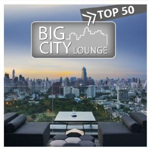 VA - Big City Lounge Top 50 (2013)