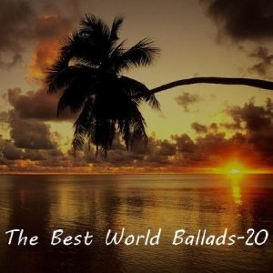 VA - The Best World Ballads - 20 (2013)