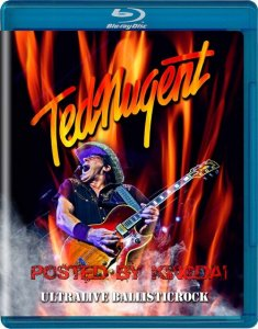 Ted Nugent - Ultralive Ballisticrock (2013) BDRip 1080p