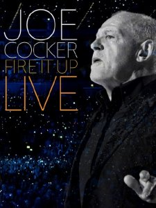 Joe Cocker - Fire it Up Live (2013) BDRip
